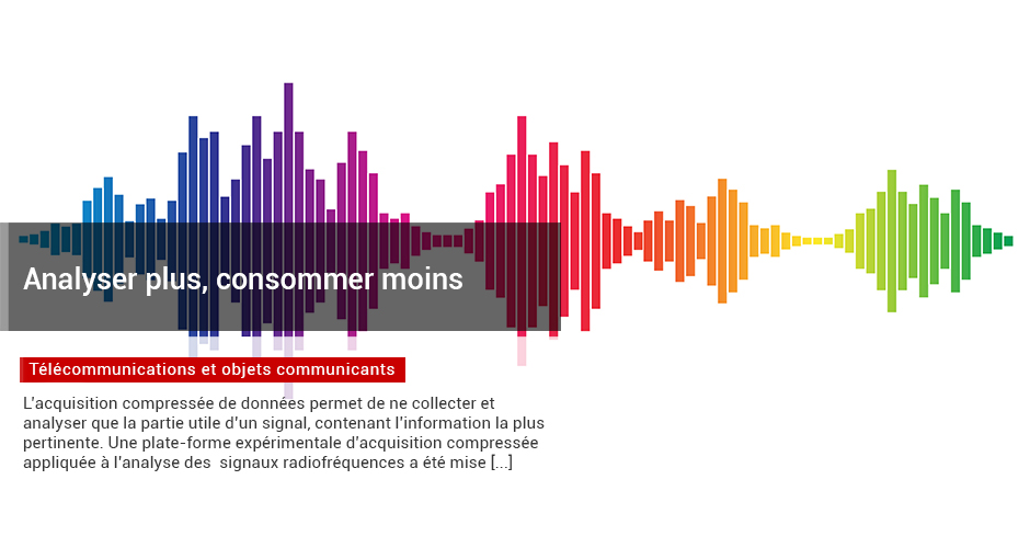 Analyser plus, consommer moins