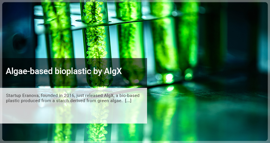 Algae-based bioplastic by AlgX