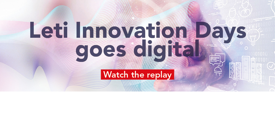 Leti Innovation Days 2020 - Watch the Replay!