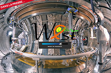 Le tokamak West a produit son premier plasma le 14 décembre 2016.