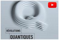 Révolutions quantiques