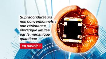 Supraconducteurs non conventionnels : une résistance électrique limitée par la mécanique quantique.