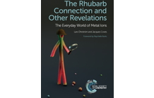The rhubarb connection and other revelations: The everyday world of metal ions