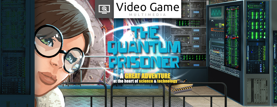 The Quantum Prisoner video game