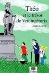 Livre Théo et le trésor de Vercingétorix