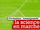 Formation enseignants La science en marche