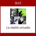 Quiz sur la réalité virtuelle
