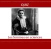 Quiz sur les femmes scientifiques célèbres