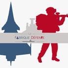 ''La Fabrique Défense'' - 17 et 18 janvier – Paris (75)