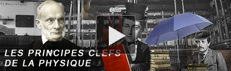 Vidéos les principes Clefs de la physique